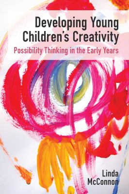Developing Young Children's Creativity cover image for book
