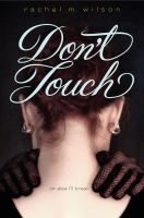 Don't Touch by Rachel Wilson