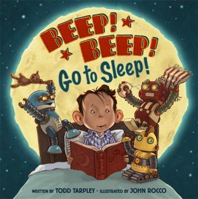 beep! beep! go to sleep