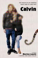 Calvin by Martine Leavitt