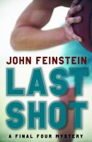Last Shot by John Feinstein