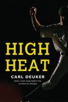 High Heat by Carl Deuker