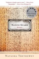Cover Art: Native Guard, Trethewey