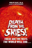 Death from the Skies! These Are the Ways the World Will End by Philip Plait