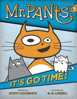 mr pants: it's go time!