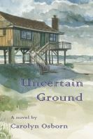uncertain ground