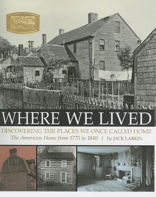 Where We Lived by Jack Larkin