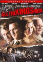 Cover image for All the king's men= Kral'ın tüm adamları