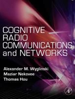Cognitive radio communications and networks principles and practice için kapak resmi