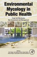 Environmental mycology in public health : fungi and mycotoxins risk assessment and management için kapak resmi