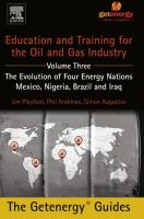 Education and Training for the Oil and Gas Industry. Volume 3, The Evolution of Four Energy Nations : Mexico, Nigeria, Brazil, and Iraq için kapak resmi