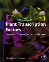 Plant transcription factors : evolutionary, structural and functional sspects için kapak resmi