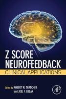 Z score neurofeedback : clinical applications için kapak resmi