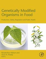 Genetically modified organisms in food production, safety, regulation and public health için kapak resmi