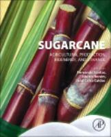 Sugarcane : agricultural production, bioenergy and ethanol için kapak resmi