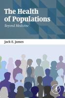 The health of populations : beyond medicine için kapak resmi
