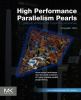 High performance parallelism pearls multicore and many-core programming approaches. Volume two için kapak resmi