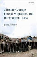 Climate change, forced migration, and international law için kapak resmi