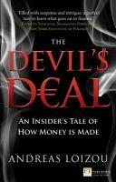 The devil'$ deal :An insider's tale of how money is made için kapak resmi