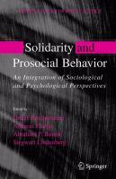 Solidarity and Prosocial Behavior An Integration of Sociological and Psychological Perspectives için kapak resmi