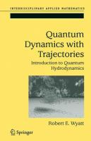 Quantum Dynamics with Trajectories Introduction to Quantum Hydrodynamics için kapak resmi