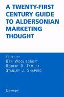 A Twenty-First Century Guide to Aldersonian Marketing Thought için kapak resmi