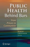 Public Health Behind Bars From Prisons to Communities için kapak resmi