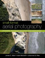 Small-format aerial photography principles, techniques and geoscience applications için kapak resmi