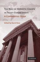 The role of domestic courts in treaty enforcement : a comparative study için kapak resmi
