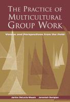 The Practice Of Multicultural Group Work için kapak resmi