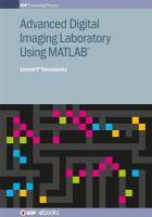 Advanced digital imaging laboratory using MATLAB® için kapak resmi