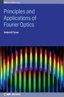 Principles and applications of Fourier optics için kapak resmi