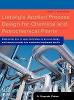 Ludwig's applied process design for chemical and petrochemical plants için kapak resmi