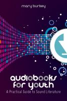 Audiobooks for youth:  a practical guide to sound literature için kapak resmi