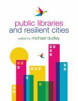 Public libraries and resilient cities için kapak resmi