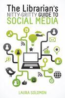 The librarian's nitty-gritty guide to social media için kapak resmi
