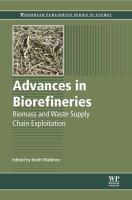 Advances in biorefineries biomass and waste supply chain exploitation için kapak resmi