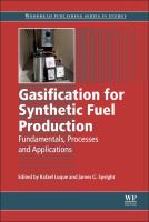 Gasification for synthetic fuel production : fundamentals, processes and applications için kapak resmi