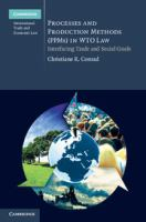 Processes and production methods (PPMs) in WTO law : interfacing trade and social goals için kapak resmi
