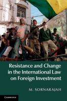 Resistance and change in the international law on foreign investment için kapak resmi