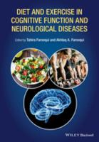 Diet and exercise in cognitive function and neurological diseases için kapak resmi