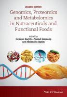 Genomics, proteomics and metabolomics in nutraceuticals and functional foods için kapak resmi