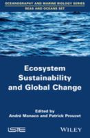 Ecosystem sustainability and global change için kapak resmi