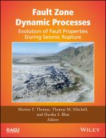 Fault zone dynamic processes evolution of fault properties during seismic rupture için kapak resmi