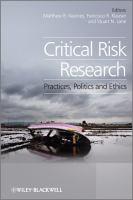 Critical risk research : practices, politics, and ethics için kapak resmi