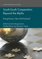 South-South Cooperation Beyond the Myths Rising Donors, New Aid Practices? için kapak resmi
