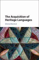 The acquisition of heritage languages için kapak resmi