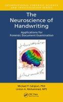 The neuroscience of handwriting : applications for forensic document examination için kapak resmi