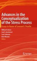 Advances in the Conceptualization of the Stress Process Essays in Honor of Leonard I. Pearlin için kapak resmi