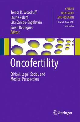 Oncofertility Ethical, Legal, Social, and Medical Perspectives için kapak resmi